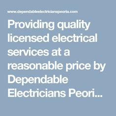 Providing quality licensed electrical services at a reasonable price by Dependable Electricians Peoria. Dial (623) 226-4282 to get estimate the initial cost of our services and request a quote! #PeoriaElectrician #ElectricianPeoria #ElectricianPeoriaAZ #PeoriaElectricians #ElectricianinPeoria