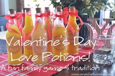 Valentine's Love Potions ~ A Fun Family Game & Tradition - Or so she says...