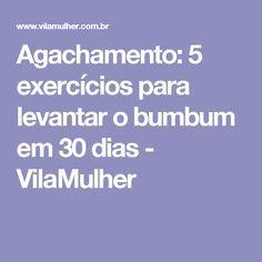 Agachamento: 5 exercícios para levantar o bumbum em 30 dias - VilaMulher