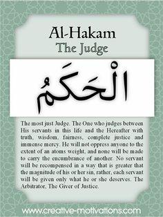 Names of Allah Al-Hakam Islamic Love Quotes, Muslim Quotes, Islamic Inspirational Quotes, 100 Names Of Allah, Names Of God, Allah Quotes, Quran Quotes, Quran Sayings, Qoutes