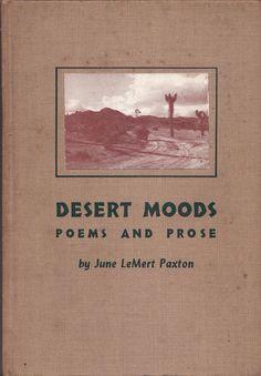 """""""Desert Moods, Poems and Prose"""" by June LeMert Paxton, 1962 Teen Wolf, Desert Aesthetic, Karma, Desert Dream, Desert Rose, Into The West, Fallout New Vegas, Night Vale, Typography"""