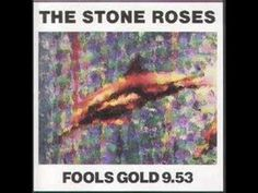 Stone Roses Fools Gold