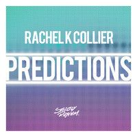 Stream Rachel K Collier - Predictions (DJ S.T Remix) [Strictly Rhythm] by DJ S. House Music, Electronic Music, Edm, Dance, Dancing