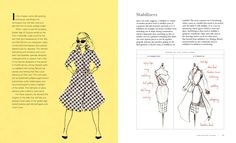 A hardworking reference that teaches seamstress's the couture-quality techniques that were once standard, plus instructions for 25 versatile wardrobe pieces with vintage-modern appeal, from one of the most popular teachers and bloggers on the sewing circuit today.