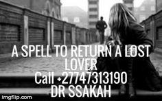 WORLD'S TRADITIONAL LOST LOVE SPELLSCASTER +27747313190