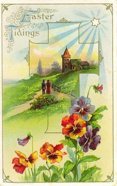 Vintage Easter card: Multi-colored pansies in front of a country church scene…