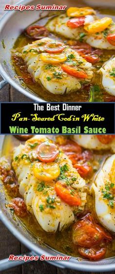 Recipe Suminar ==>Pan-Seared Cod in White Wine Tomato Basil Sauce Pan Seared Cod Recipe, Fish Recipes Pan Seared, Cod Fish Recipes, Seafood Recipes, Lunch Recipes, Dinner Recipes, Cooking Recipes, Cocktail Recipes, How To Cook Cod