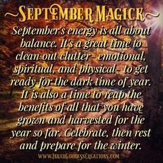 September Magick Septembers energy is all about balance. Its a great ti Spiritual Path, Spiritual Wisdom, Spiritual Awakening, Spirituality Art, Wicca Witchcraft, Magick Spells, Jar Spells, Wiccan Witch, Days And Months