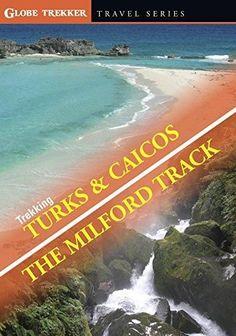 Zay Harding & Ian Wright & Ian Cross & Executive Director-Globe Trekker: Trekking Turks & Caicos / The Milford Track