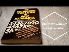 The Trachtenberg Speed System Of Basic Mathematics Book is perfect for anyone who does not like or 'get' maths. It turns it all into a wonderful game which j. Math Work, Primary School, Book Review, Mathematics, Teaching Resources, Make It Yourself, Youtube, Books, Math