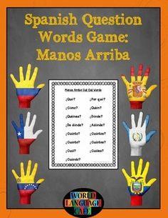 Spanish Question Words, Interrogatives Game - Manos Arriba
