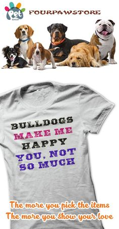 When you love your bulldog, you can relate to this design. Let everyone know that bulldogs make you happy, but them... not so much. Sure to be a conversation starter with other bulldog fur parents.