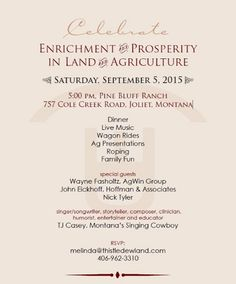 On September 5, join Thistledew Land & Cattle Company and celebrate Enrichment and Prosperity in Land and Agriculture! Enjoy dinner, live music, wagon rides and more at this event at Pine Bluff Ranch in Montana. For more information and to RSVP, contact Melinda at melinda@thistledewland.com or (406) 962-3310.