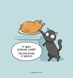 It Was Gonna Jump Im Holding It Back Tap The Link Cat Cartoonscat Comicsfunny