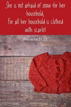 What it means to clothe your family in scarlet. Ideas to grow in Christ as a family and questions to ponder for you to dig deeper. #Christian #Christianwife #Christianity #Christianwoman #Proverbs31 #Proverbs31wife #Proverbs31woman #Christianparenting #biblicalparenting