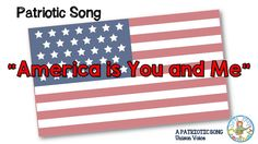 """""""America is You and Me"""" a unison song to celebrate Patriotic holidays"""