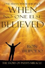 When No One Else Believed by Ron Tripodo - Temporarily FREE! @OnlineBookClub