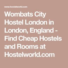 Wombats City Hostel London in London, England  - Find Cheap Hostels and Rooms at Hostelworld.com
