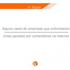 """IC DigitalAlguns cases de empresas que enfrentaramcrises geradas por comentários na internet   IC Digital""""A internet é uma onda de sete metros de altura q. http://slidehot.com/resources/ic-digital-crises-geradas-por-comentarios-na-internet.42520/"""