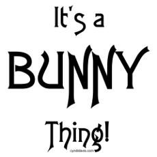 It's a Bunny Thing!