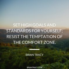 You can only grow if you're willing to move out of your comfort zone and try something new.