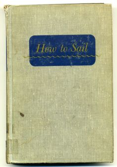 How to Sail, 1977, carl d. lane