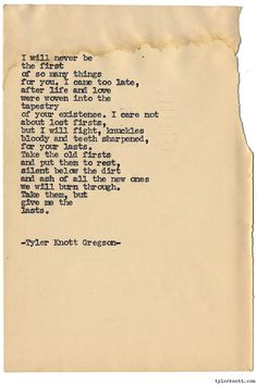 Typewriter Series #1238 by Tyler Knott Gregson*All The Words Are Yours, is available for Pre-Sale through Amazon, Barnes and Noble, IndieBound , Books-A-Million , or iBookstore! *