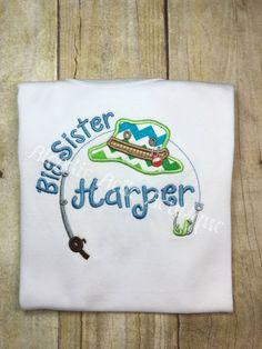 Personalized Fishing Shirt Big Sister by BlondieBelleBoutique