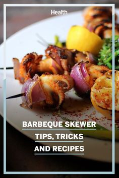 From the very first time a caveman skewered a hunk of Triceratops flesh and roasted it over an open flame, man has had a love affair with food served on sticks. #bbqrecipes #skewerrecipes #summergrilling