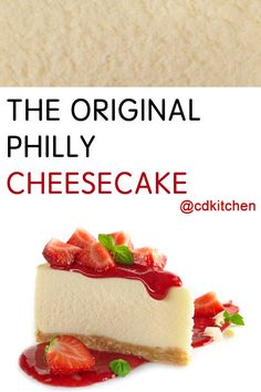 The original, never-fail, always-a-hit cheesecake. The Cheesecake Factory, Philly Cheesecake, Lemon Cheesecake, Classic Cheesecake, Homemade Cheesecake, Philly Cream Cheese Cheesecake Recipe, Cream Cheese Eggs, Cream Cheese Recipes, Just Desserts