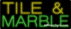 """Tile & Marble LED Sign-ANSAR20136  11""""x27""""x1""""  Indoor use only  Low energy cost: Uses ONLY 10 Watts of power  Expected to last at least 100,000 hrs  Cool and safe to touch, low voltage operation  High visibility, even in daylight  Easy to clean, Easy to install, Slim & Light Weight  Maintenance FREE  1 YEAR Warranty"""
