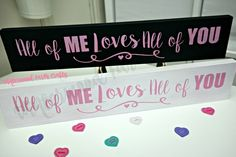 """""""All of me loves all of you"""" handpainted wooden sign"""