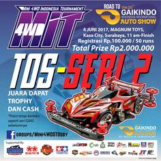 RACE 2 / SERI 2 TOS RACE. Ready your mini 4wd, MINI 4WD INDONESIA TOURNAMENT (M.I.T). We will be at GIIAS 2017, participants may attend races to get the points. Get the points to increase your chance in achieving the grand prize trip to Japan. #GIIAS2017 #GIIAS #gettheworld #tamiyaindonesia #Mini4WD #TamiyaMini4WD #IndonesiaCup2017 #IC2017 #KOMSS #STO100 #ミニ四駆 #tamiya #TOS #STO #TamiyaOriginalSeratus #furush #teamflazh #asiachallenge2017