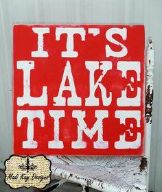 FREE SHIPPING Lake Time Sign Lake Sign vintage by MadiKayDesigns, $54.99