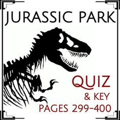 This is a 13-question reading comprehension assessment (short answer format). It covers pages 299 through 400 of Michael Crichton's Jurassic Park. Questions are plot- and character-based. An answer key is included.