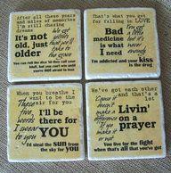 Bon Jovi lyric coasters...I want these!!!