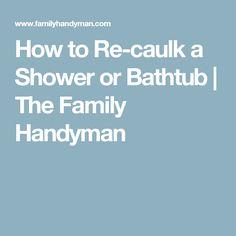 How to Re-caulk a Sh...