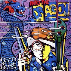 Bomb The Bass – Into The Dragon (1988) | PEQUENOS CLÁSSICOS PERDIDOS