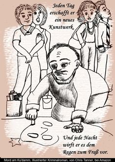 "Pflastermaler. ""Mord am Ku'damm"". Illustrierter Kriminalroman. / Footpath Painting. ""Murder on the Kurfürstendamm"". Illustrated detective novel. www.gutenachtgeschichten24.com"