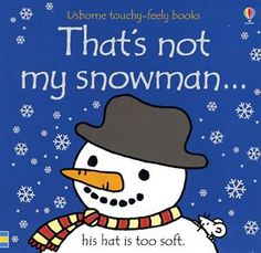 Thats Not My Snowman. (Usborne Touchy-Feely Books) Fiona Watt 0794514146 9780794514143 This delightful series of board books is aimed at very young children. The bright pictures, with their patches of different textures, are designed to develop sen Toddler Activities, Activities For Kids, Sock Snowman Craft, Fiona Watt, Children's Picture Books, Tot School, Book Gifts, The Book, Thats Not My