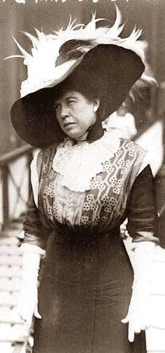 "Of Titantic Fame ..The ""Unsinkable"" Molly Brown, a name she was never called during her lifetime. Maggie Brown had always planned to marry a rich man, but instead married for love. Luckily for her, her husband J.J. struck it rich as a mining engineer. She was involved in the suffragist movement in Colorado and was a great philanthropist in Denver, but she's best known for convincing the crew of Lifeboat #6 to turn around and look for survivors when the Titanic sank."