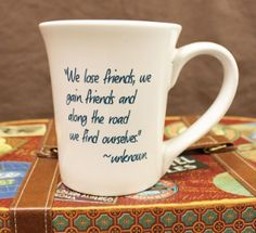 """""""We lose friends, we gain friends and along the road we find ourselves."""" ~unknown  #trustyourjourney #inspirational"""