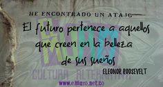 """""""El futuro pertenece a aquellos que creen en la belleza  de sus sueños"""" Eleonor Roosevelt  ¡Feliz día para todos y todas! Hoy es día del Patito de Hule, de Apreciación a los chistes, y día de hacer tus sueños realidad. Visítanos en www.elmuro.net.co #FelizViernes #Viernes13 #Sueños #PatitoDeHule #EleonorRoosevelt #Chistes #Belleza #Creer #Futuro #Sueños #FraseDelDía #RevistaElMuro"""