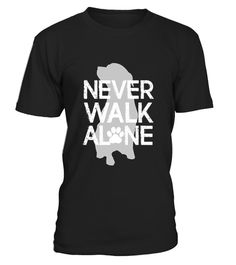 "# Never Walk Alone- Dog Lover .  100% Printed in the U.S.A - Ship Worldwide*HOW TO ORDER?1. Select style and color2. Click ""Buy it Now""3. Select size and quantity4. Enter shipping and billing information5. Done! Simple as that!!!Tag: dog lovers tshirt, dog trainer, newfoundland dog, dachshund, doggy, dog owners, pitbull, pet, Bernese Mountain Dog, dogfather, dog rescue, dog groomer, dog breeds, dog walker"