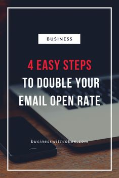 As a business owner you already know the immense value of your email list. This is probably the most important asset for any online business, but too often overlooked.  I have recently had exponential growth in the number of subscribers on my email list and wanted to share these 4 easy steps I used to double my email open rate. Business Marketing, Online Business, Exponential Growth, Your Email, Email List, Number, Easy