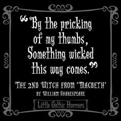 Why did shakespeare put the witches speech at the beginning of the play in macbeth?