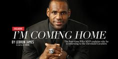 PERSONAL ESSAY MENTOR TEXT: SI exclusive: LeBron James explains his return to Cleveland Cavaliers