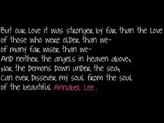 one of my favorite poems of all time, Annabel Lee