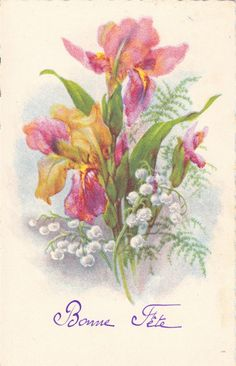 Vintage French Greetings Postcard.Irises and lily of the Valley wow .. two of my favourites together !!