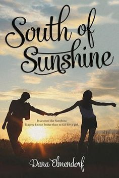 Descargar o leer en línea South of Sunshine Libro Gratis PDF/ePub - Dana Elmendorf, Kaycee Jean McCoy has lived her entire life in Sunshine, Tennessee. Sweet tea flows through her veins and 'yes. Ya Books, Books To Read, Young Adult Fiction, Ya Novels, Tough Love, Hard Truth, Reading Online, Good Movies, Literature